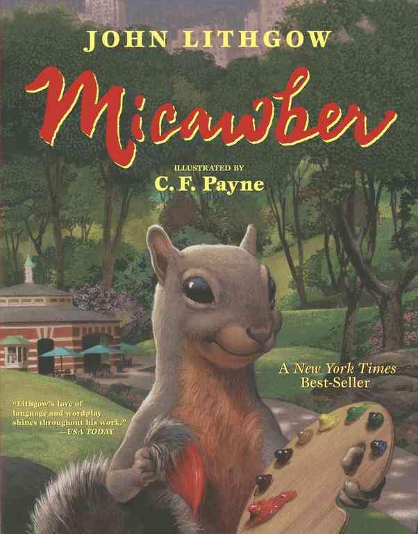Micawber By Lithgow, John/ Payne, C. F. (ILT)