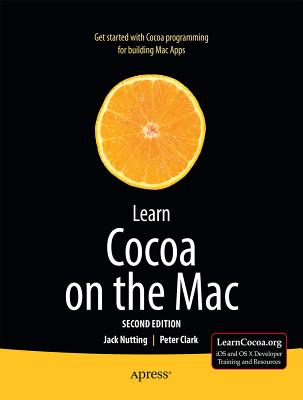 Learn Cocoa on the MAC By Nutting, Jack/ Clark, Peter